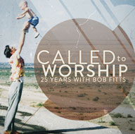 CALLED TO WORSHIP
