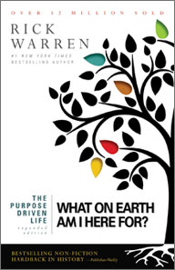 THE PURPOSE DRIVEN LIFE [EXPANDED EDITION]