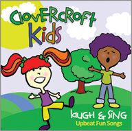 CLOVERCROFT KIDS - LAUGH AND SING
