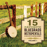 15 FAVORITE BLUEGRASS INSTRUMENTALS - VOL 1