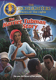 TORCHLIGHTERS-THE HARRIET TUBMAN STORY