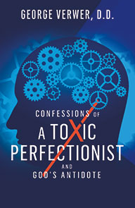 CONFESSIONS OF A TOXIC PERFECTIONIST AND GOD'S....